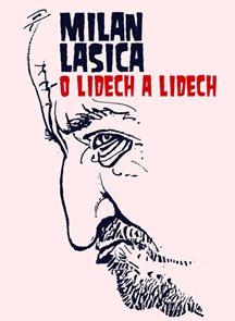 Lasica - O lidech a lidech
