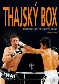 Thajský box - Plnokontaktní bojový sport
