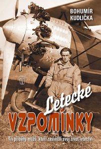 Letecké vzpomínky – Tři příběhy mužů, kteří zasvětili své životy letectví