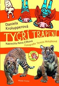 Tygří trápení - Zítra v ZOO!
