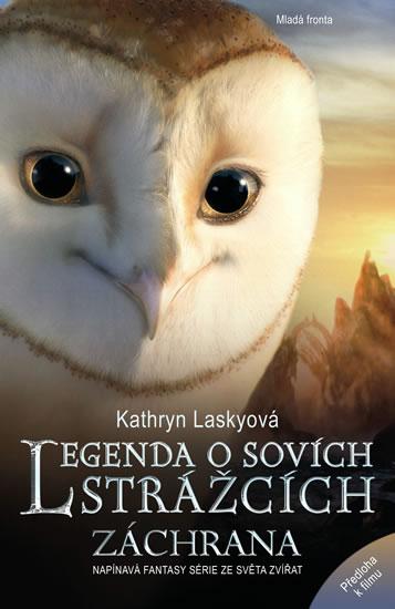 Legenda o sovích strážcích 3 - Záchrana - Laskyová Kathryn - 13,5x20,6