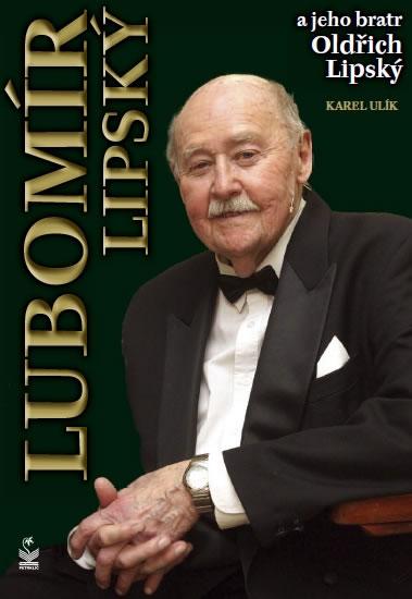 Lubomír Lipský a jeho bratr Oldřich - Ulík Karel - 14,9x21,7