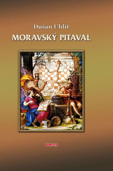 Moravský pitaval - Uhlíř Dušan - 15,6x21,4