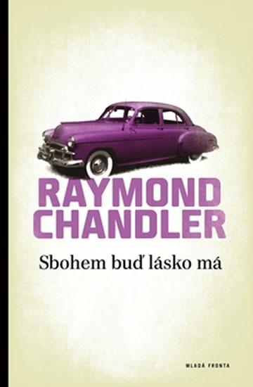 Sbohem buď lásko má - Chandler Raymond - 13,6x20,6