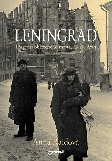Leningrad - Tragédie obleženého města, 1941–1944 - Raid Anna - 15,2x21,6