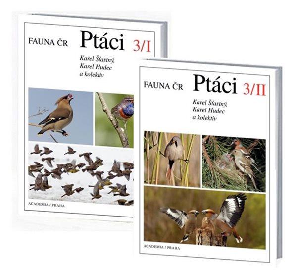 Ptáci 3/I+3/II - Fauna ČR - 2 knihy - Šťastný Karel, Hudec Karel, - 17,5x24,1
