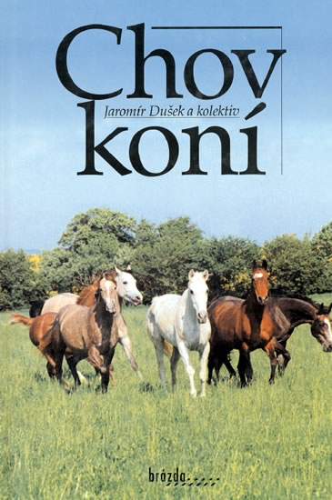 Chov koní - Dušek a kolektiv Jaromír - 16,7x24,6