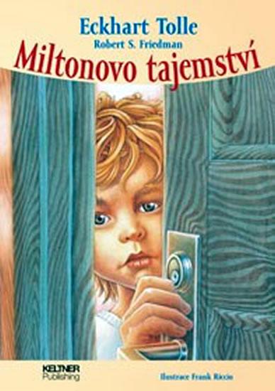 Miltonovo tajemství - Tolle Eckhart - 21x29,7