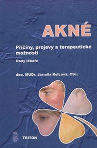 Akné - Příčiny, projevy a terapeutické možnosti