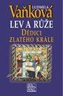 Dědici zlatého krále - Lev a Růže III. - 5. vydání