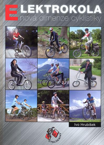 Elektrokola - nová dimenze cyklistiky - Hrubíšek Ivo - 17,5x24,6