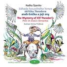 Záhada kouzelného hrnce skřítka Theodora aneb Evička a její sny + CD mp3