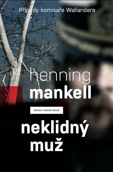 Neklidný muž - Mankell Henning - 13,8x20,6