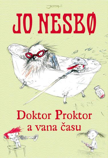Doktor Proktor a vana času - Jo Nesbo - 15x22
