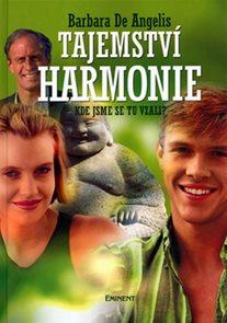 Tajemství harmonie - Kde jsme se tu vzali?