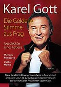 Karel Gott / Die Goldene Stimme aus Prag