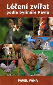 Léčení zvířat podle bylináře Pavla