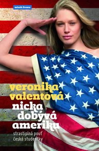 Nicka dobývá Ameriku