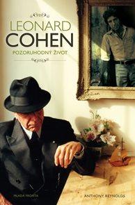 Leonard Cohen - Pozoruhodný život