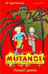 Mutanol - Pavoučí panika