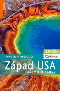 Západ USA: Národní parky - turistický průvodce