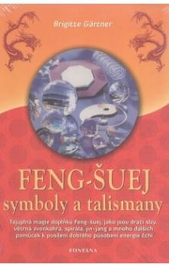 Feng-šuej symboly a talismany - Gärtner Brigitte - 16,1x23