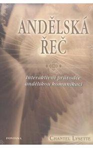 Andělská řeč - Interaktivní průvodce andělskou komunikací