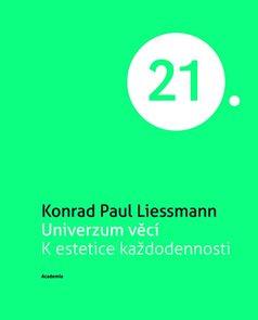 Univerzum věcí K estetice každodennosti (Edice 21. století)