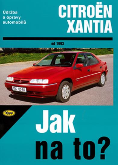 Citroën Xantia od 1993 - Jak na to? č. 73 - Etzold Hans-Rudiger Dr. - 20,7x28,8