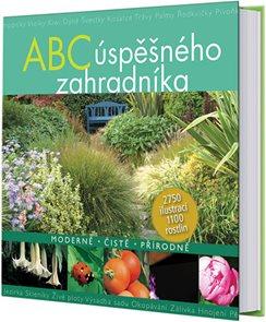 ABC úspěšného zahradníka - Moderně - Čistě - Přírodně