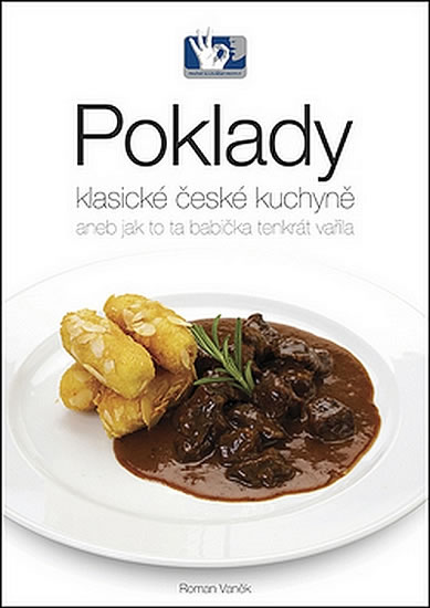 Poklady klasické české kuchyně - Roman Vaněk - 22x30