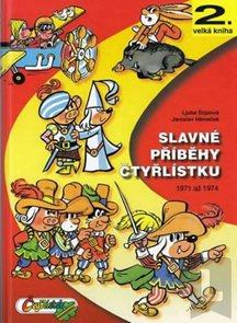 Slavné příběhy čtyřlístku 1971-1974 - 2. velká kniha