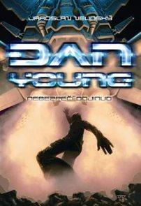 Dan Young 1 - Nebezpečí odjinud