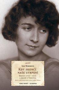 Kdy skončí naše utrpení - Dopisy (1933–1944) a básně z Terezína