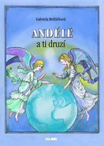 Andělé a ti druzí