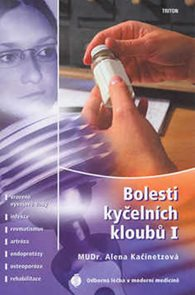 Bolesti kyčelních kloubů I - Vrozené vývojové vady, infekce, revmatismus, artróza, endoprotézy, ...