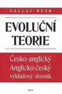Evoluční teorie - Česko-angl., anglicko-český výkladový slovník