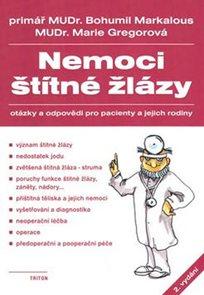 Nemoci štítné žlázy - Otázky a odpovědi pro pacienty a jejich rodiny - 2. vydání