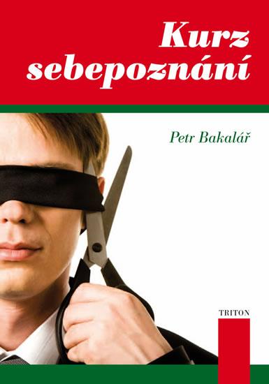 Kurz sebepoznání - Bakalář Petr - 14,1x20