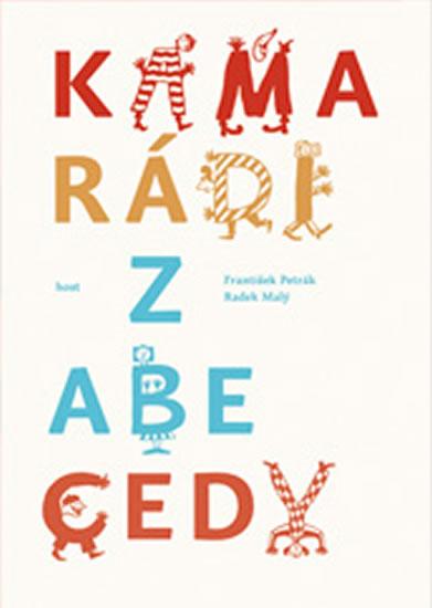 Kamarádi z abecedy - Petrák František, Malý Radek - 17,6x23,5
