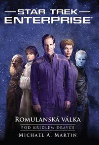 Star Trek Enterprise – Romulanská válka 1 – Pod křídlem dravce