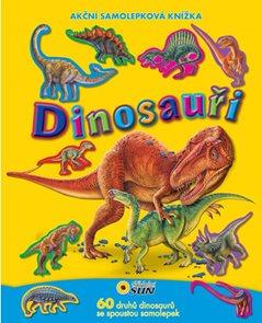 Dinosauři - Akční samolepková knížka