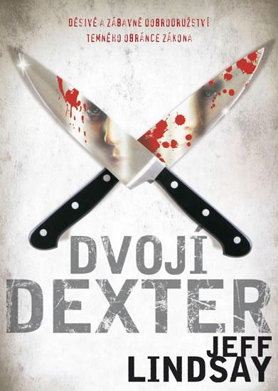Dvojí Dexter - Lindsay Jeff - 15,3x21,1