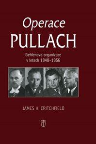 Operace Pullach - Gehlenova organizace v letech 1948-1956