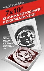 """7x10"""" Klasická fotografie v digitálním věku"""