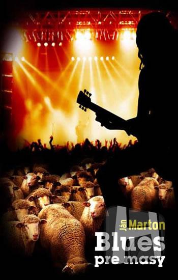 Blues pre masy (slovensky) - Marton Ján - 12,2x18,8