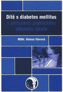 Dítě s diabetes mellitus v ambulanci praktického dětského lékaře