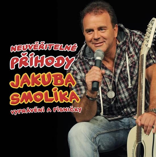 Smolík Jakub - Neuvěřitelné příhody J. Smolíka aneb vyprávění a písničky - CD - Smolík Jakub - 12,5x14,1