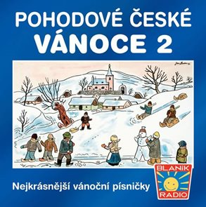 Pohodové české Vánoce 2 - CD