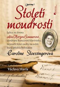 Století moudrosti - Lekce ze života Alice Herzové Sommerové, uznávané koncertní pianistky, nejstarší